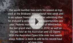 Former World Number One: Roger Federer determined to win