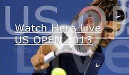 Live Tennis US Open 2013 Online tv Stream