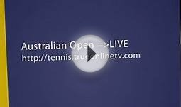 Streaming Live - Live Tennis Australian Open