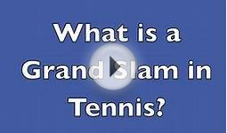 What is a Grand Slam in Tennis?