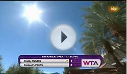 WTA Indian Wells 2015 | R1 Shelby Rogers - Kirsten Flipkens